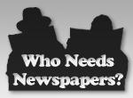Who Needs Newspapers?